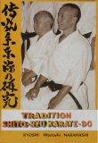 Tradition Shitô-Ryu KARATE-DO